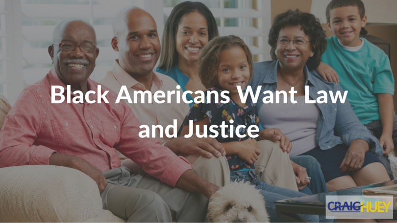 Black Americans Want Law and Justice