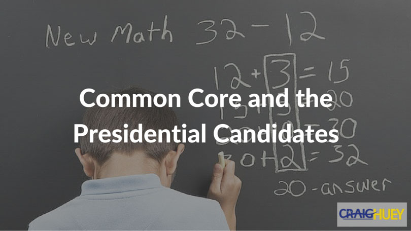 Common Core and the Presidential Candidates
