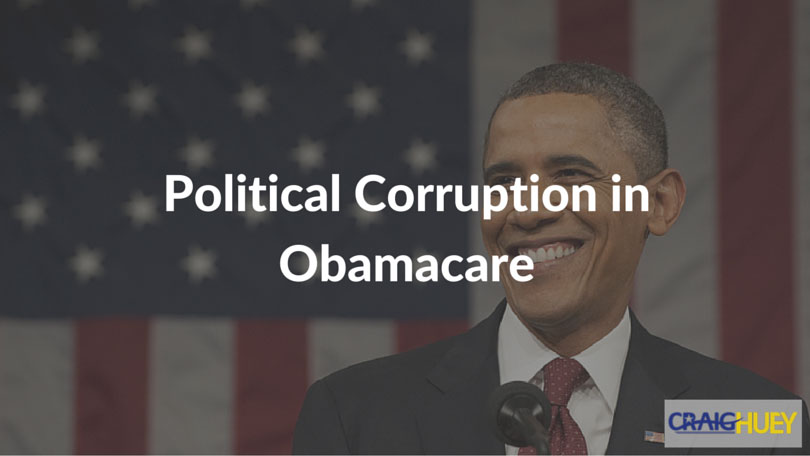 Political Corruption in Obamacare