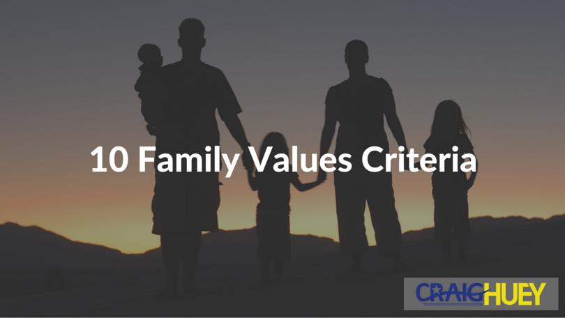 10 Family Values Criteria