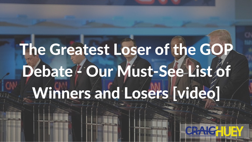 The Greatest Loser of the GOP Debate - Our Must-See List of Winners and Losers [video]