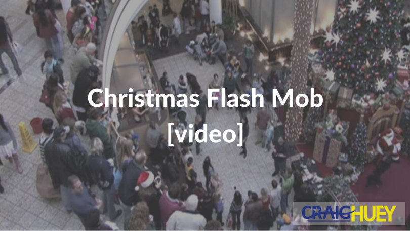 Christmas Flash Mob [video]