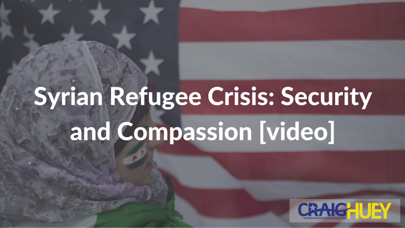 Syrian Refugee Crisis: Security and Compassion [video]