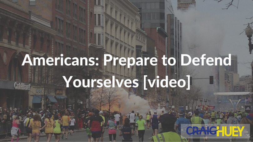 Americans: Prepare to Defend Yourselves [video]