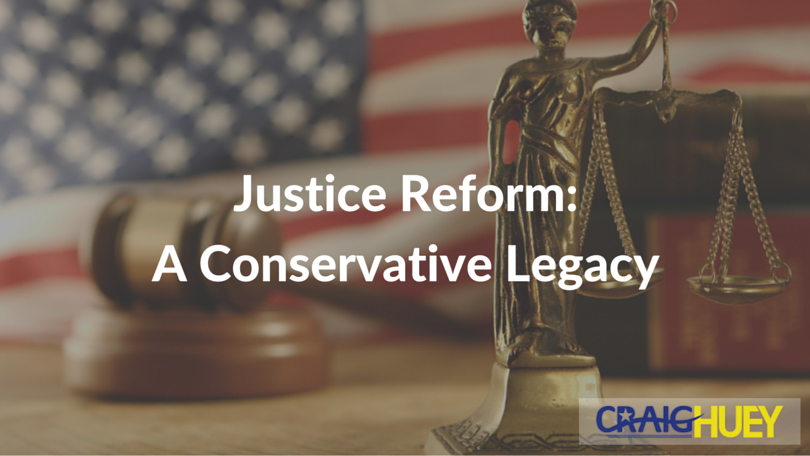 Justice Reform: A Conservative Legacy