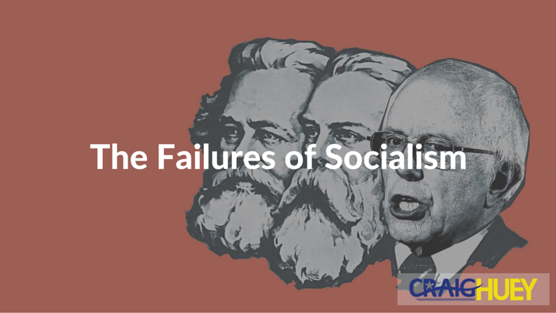 The Failures of Socialism