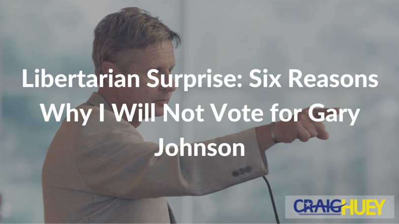 Libertarian Surprise: Six Reasons Why I Will Not Vote for Gary Johnson