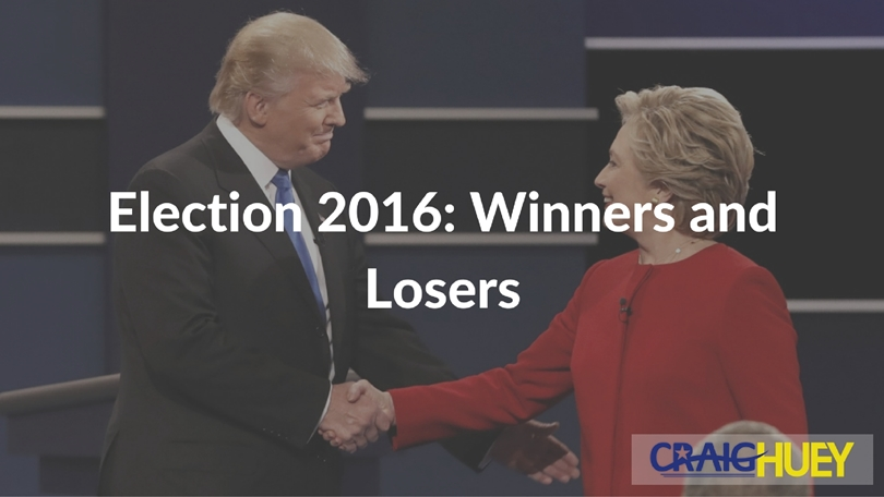 Election 2016: Winners and Losers