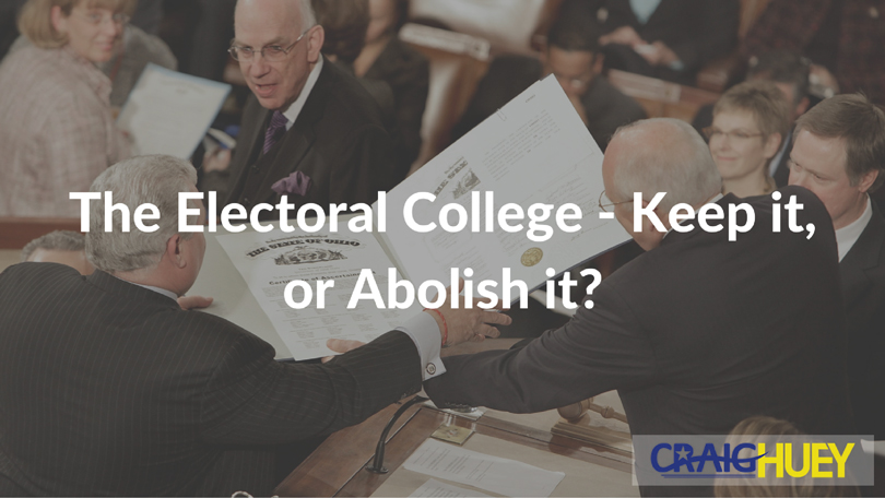 why we should keep the electoral college essay Why do we have the electoral college choose some intermediate body whose only function is to choose who should lead the country why do we.