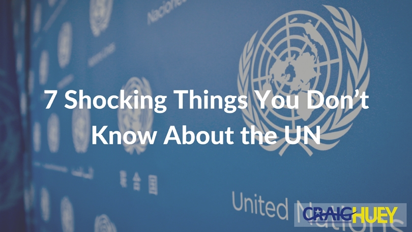 7 Shocking Things You Don't Know About the UN