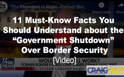 """11 Must-Know Facts You Should Understand about the """"Government Shutdown"""" Over Border Security [Videos]"""