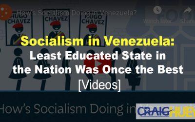 Socialism in Venezuela: A Miracle in Reverse [Videos]